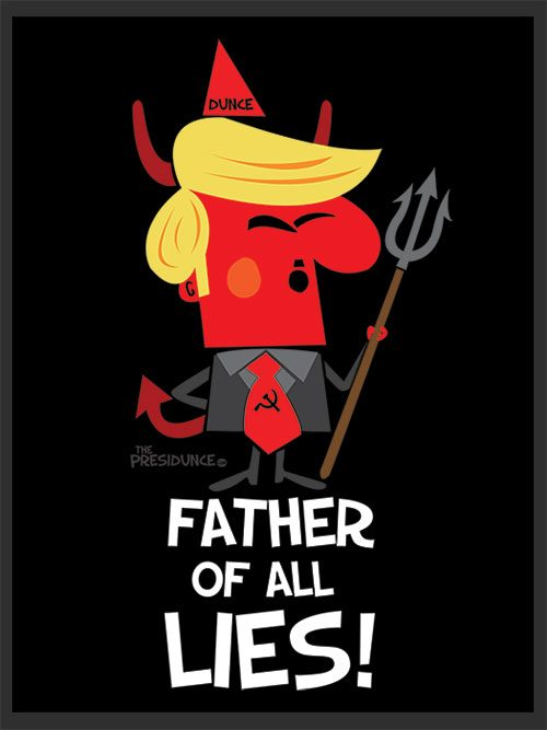 anti Trump, political poster Father of All Lies