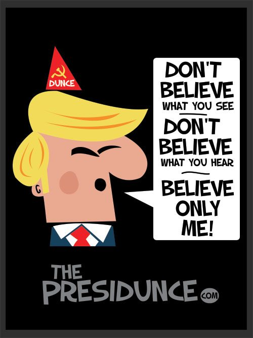 anti Trump, political poster Believe Only Me